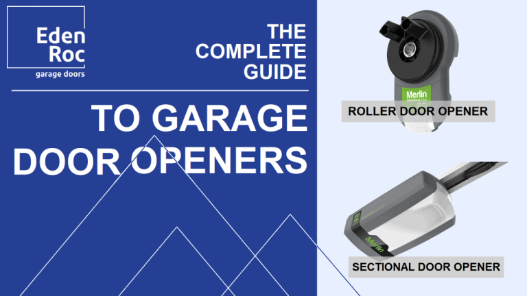 Eden Roc's Guide to Garage Door Openers
