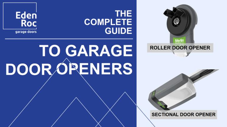 Eden Roc's Guide to Garage Door Openers