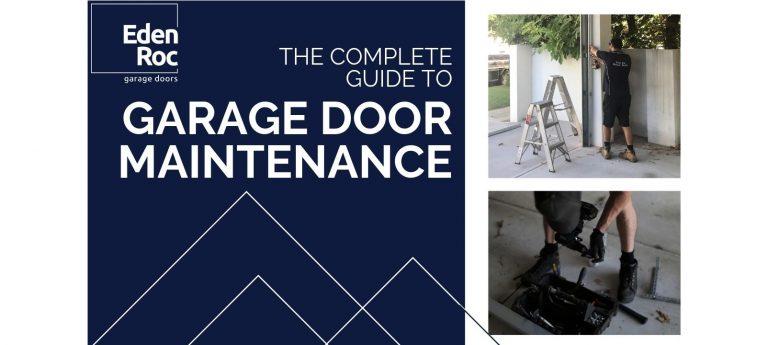Eden Roc's Guide to Garage Door Maintenance